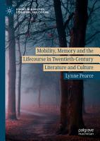 Mobility  Memory and the Lifecourse in Twentieth Century Literature and Culture PDF