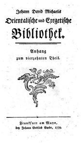 Johann David Michaelis Orientalische und exegetische Bibliothek: Anhang zum vierzehnten Theil, Band 14