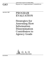 Program evaluation strategies for assessing how information dissemination contributes to agency goals.