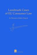 Landmark Cases of EU Consumer Law