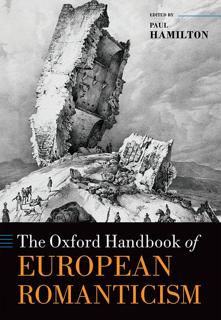 The Oxford Handbook of European Romanticism