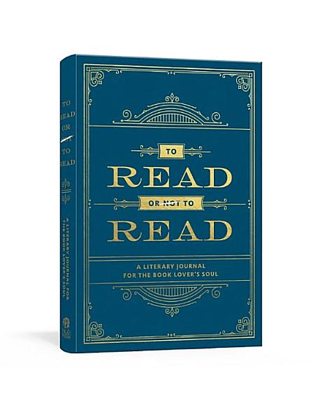 Download To Read Or Not to Read Book
