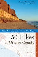 Explorer's Guide 50 Hikes in Orange County (Explorer's 50 Hikes)