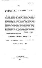 The Judicial Chronicle, Being a List of the Judges of the Courts of Common Law and Chancery, in England an America, and of the Contemporary Reports, from the Earliest Period ... to the Present Time