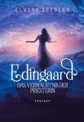 Edingaard 3 - Das Vermächtnis der Priesterin: Fantasy Liebesroman