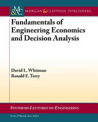 Fundamentals of Engineering Economics and Decision Analysis PDF