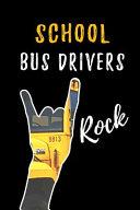 School Bus Drivers Rock