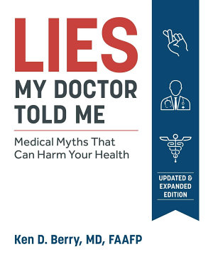 Lies My Doctor Told Me Second Edition