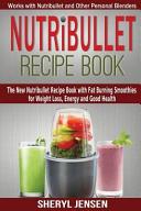 Nutribullet Recipe Book Book