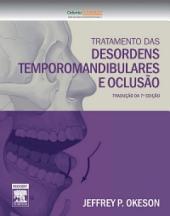 Tratamento das Desordens Temporomandibulares e Oclusão: Edição 7