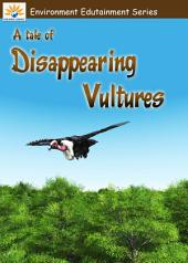 A Tale of Disappearing Vultures
