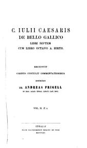 De bello gallico: cum libro octavo A. Hirtii, Volume 3, Issue 1