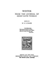 Winter: From the Journal of Henry D. Thoreau, Volume 8