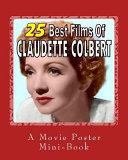 25 Best Films of Claudette Colbert