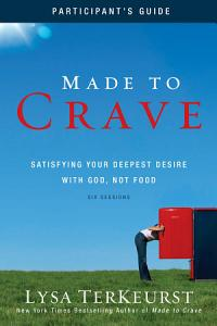 Made to Crave Participant s Guide Book