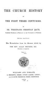 The Church History of the First Three Centuries: Volume 1