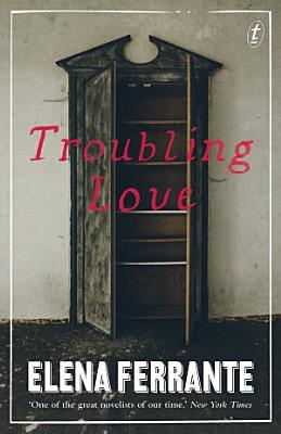 Troubling Love PDF
