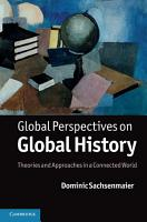 Global Perspectives on Global History PDF