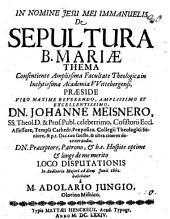 De sepultura B. Mariae thema