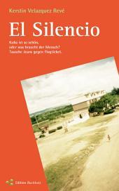 El Silencio: Kuba ist so schön, oder was braucht der Mensch? Tausche Jeans gegen Flugticket., Ausgabe 2