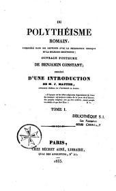 Du polythéisme romain considéré dans ses rapports avec la philosophie grecque et la religion chrétienne