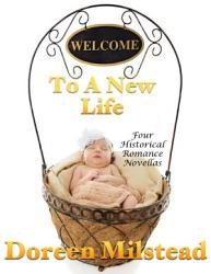 Welcome to a New Life  Four Historical Romance Novellas PDF