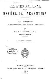 Registro nacional de la República Argentina que comprende los documentos expedidos desde 1810 hasta 1891 ...: Volumen 11