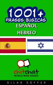 1001+ Frases Básicas Español - Hebreo