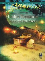 Hidden Treasures  Mills   Boon Love Inspired  PDF