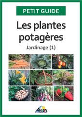 Les plantes potagères: Jardinage (1)