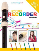 My First Recorder   Learn to Play PDF
