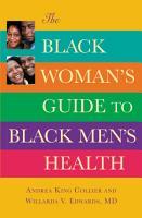 The Black Woman s Guide to Black Men s Health PDF