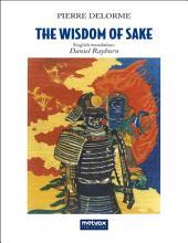 The Wisdom of Sake