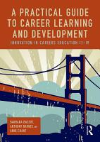 A Practical Guide to Career Learning and Development PDF