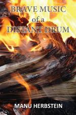 Brave Music of a Distant Drum