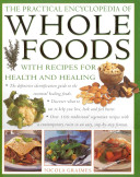 The Practical Encyclopedia of Whole Foods PDF
