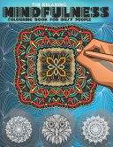The Relaxing Mindfulness Colouring Book For Busy People