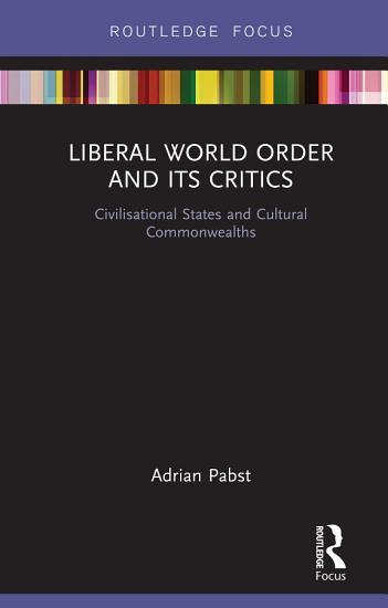 Liberal World Order and Its Critics PDF