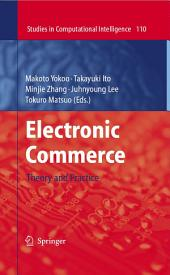 Electronic Commerce: Theory and Practice