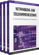 Networking and Telecommunications: Concepts, Methodologies, Tools, and Applications
