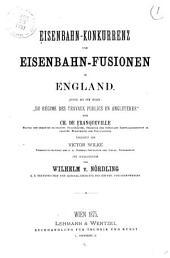 Eisenbahn-Konkurrenz und Eisenbahn-Fusionen in England