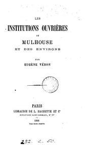 Les institutions ouvrières de Mulhouse et des environs