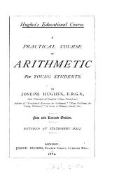 A practical course of arithmetic for young students. 6 standards. [Followed by] The answers