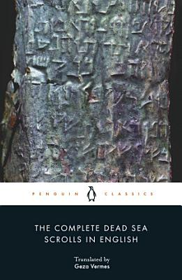 The Complete Dead Sea Scrolls in English  7th Edition
