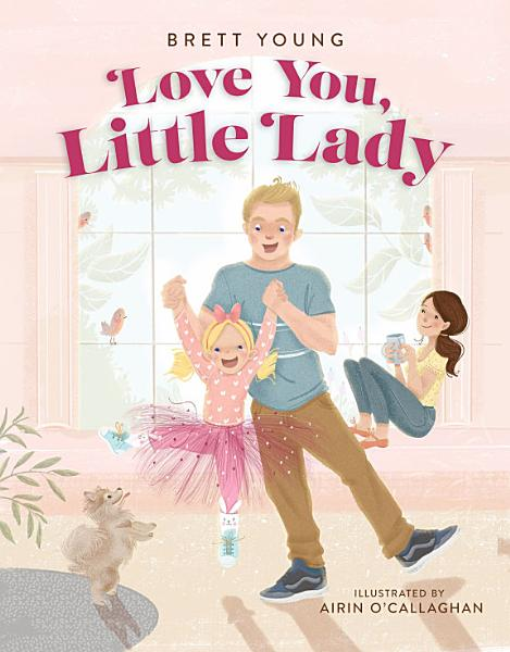 Download Love You  Little Lady Book