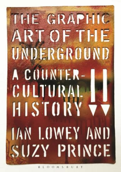 The Graphic Art of the Underground PDF
