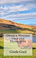 Dunkle Wolken Uber Den Highlands PDF