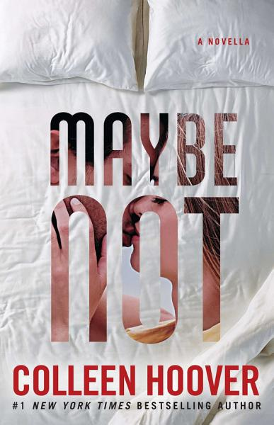 Download Maybe Not Book