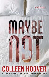 Maybe Not Book