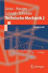 Technische Mechanik: Band 2: Elastostatik, Ausgabe 8